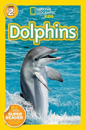 National Geographic Kids Readers: Dolphins - National Geographic Kids Readers: Level 2 (Paperback)