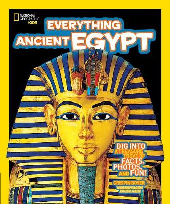 Everything Ancient Egypt: Dig into a Treasure Trove of Facts, Photos, and Fun - Everything (Paperback)