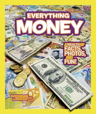 Everything Money: A Wealth of Facts, Photos, and Fun! - Everything (Paperback)
