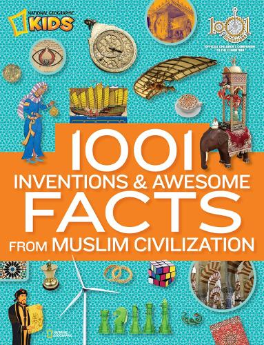 1001 Inventions & Awesome Facts About Muslim Civilisation - 1,000 Facts About (Hardback)