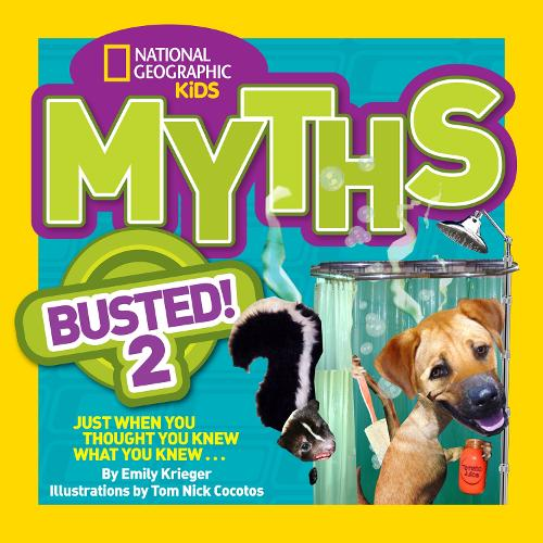 Myths Busted! 2: Just When You Thought You Knew What You Knew . . . - Myths Busted (Paperback)