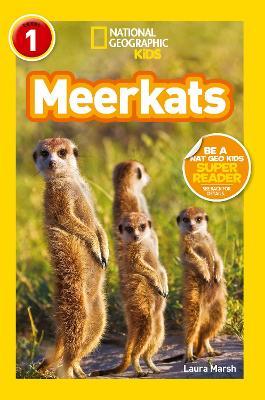 National Geographic Kids Readers: Meerkats - National Geographic Kids Readers: Level 1 (Paperback)