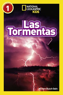 National Geographic Kids Readers: Storms - National Geographic Kids Readers: Level 1 (Paperback)