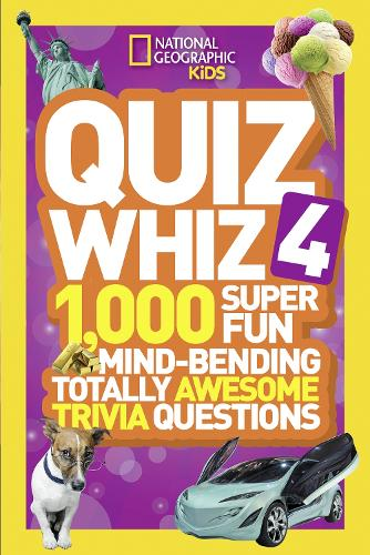 Quiz Whiz 4: 1,000 Super Fun Mind-Bending Totally Awesome Trivia Questions - Quiz Whiz (Paperback)