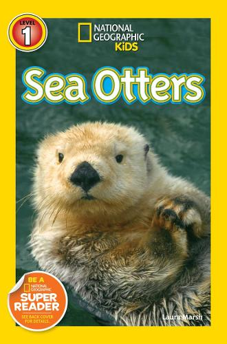 National Geographic Kids Readers: Sea Otters - National Geographic Kids Readers: Level 1 (Paperback)