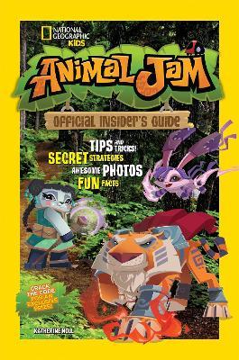 Animal Jam: Official Insider's Guide - Animal Jam (Paperback)