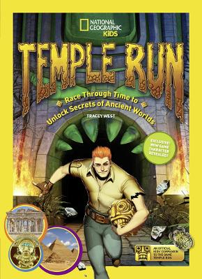 Temple Run: Race Through Time to Unlock Secrets of Ancient Worlds - Temple Run (Paperback)