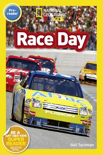 National Geographic Kids Readers: Race Day - National Geographic Kids Readers: Level Pre-Reader (Paperback)