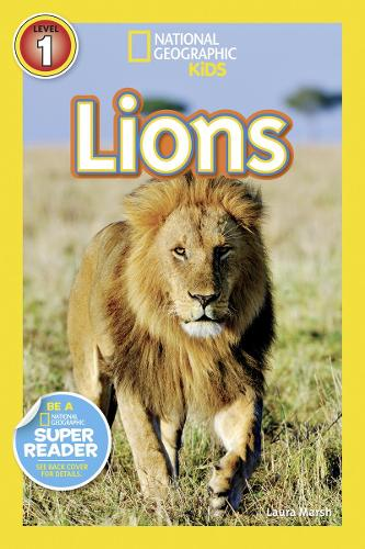 National Geographic Kids Readers: Lions - National Geographic Kids Readers: Level 1 (Paperback)