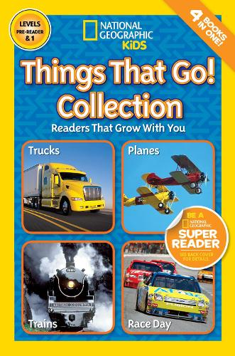 National Geographic Kids Readers: Things That Go Collection - National Geographic Kids Readers: Level 1 (Paperback)