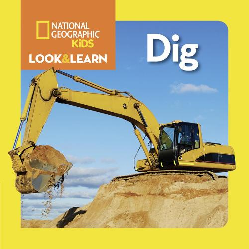 Look and Learn: Dig - Look&Learn (Board book)