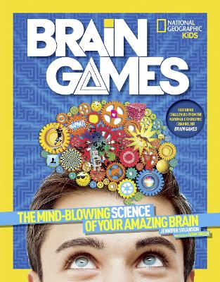 Brain Games: The Mind-Blowing Science of Your Amazing Brain - Science & Nature (Paperback)