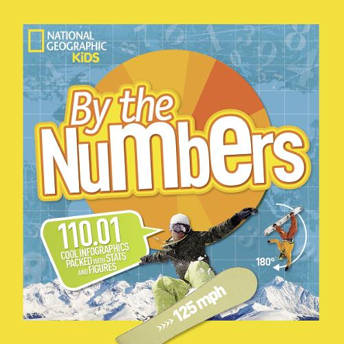 By the Numbers: 110.01 Cool Infographics Packed with Stats and Figures - By The Numbers (Paperback)