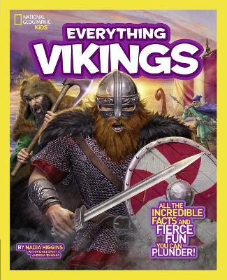 Everything Vikings: All the Incredible Facts and Fierce Fun You Can Plunder - Everything (Paperback)