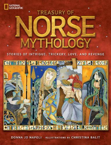 Treasury of Norse Mythology: Stories of Intrigue, Trickery, Love, and Revenge - Mythology (Hardback)
