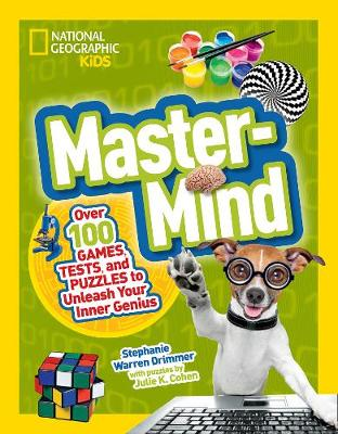 Mastermind: Over 100 Games, Tests, and Puzzles to Unleash Your Inner Genius - Science & Nature (Paperback)