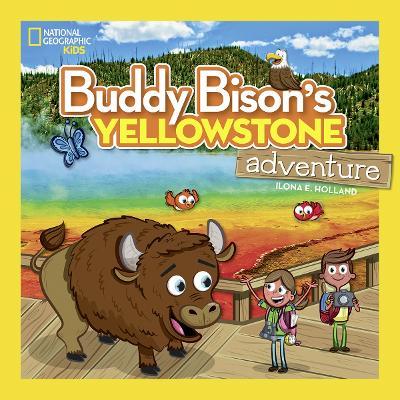 Buddy Bison's Yellowstone Adventure - National Parks (Hardback)