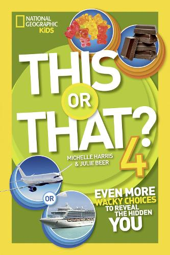 This or That? 4: Even More Wacky Choices to Reveal the Hidden You - This or That (Paperback)