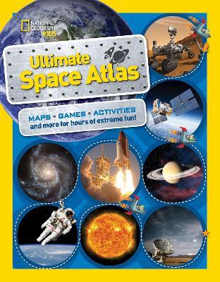National Geographic Kids Ultimate Space Atlas - Atlas (Paperback)