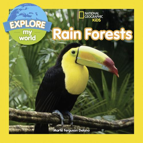 Explore My World Rain Forests - Explore My World (Paperback)