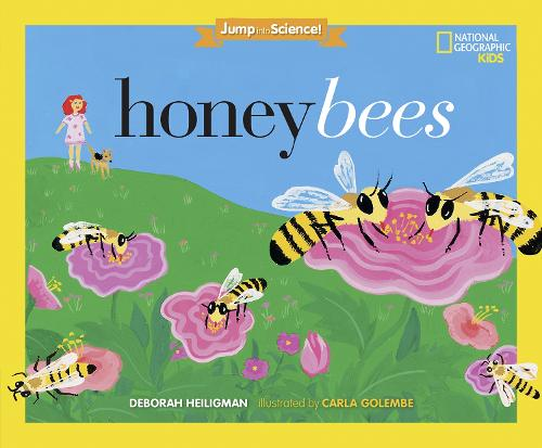 Cover Jump Into Science: Honeybees - Jump Into Science