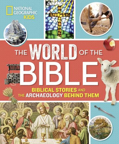 The World of the Bible: Biblical Stories and the Archaeology Behind Them - Religion (Hardback)