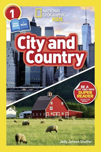 National Geographic Kids Readers: City/Country - National Geographic Kids Readers: Level 1 (Paperback)