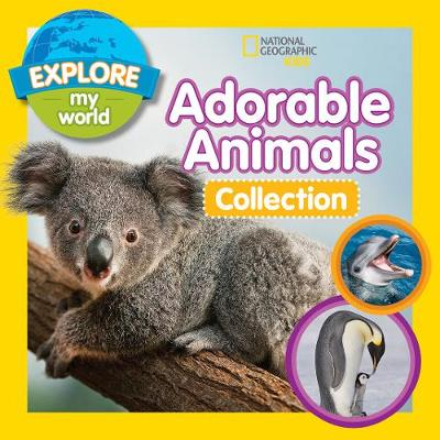Explore My World Adorable Animal Collection 3-in-1 - Explore My World (Hardback)