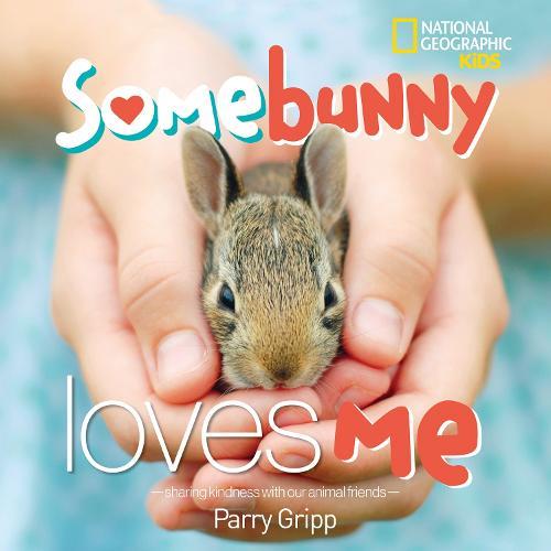 Somebunny Loves Me (Hardback)