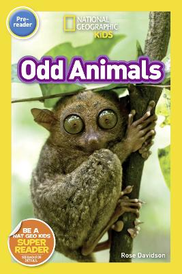 Odd Animals (Pre-Reader) - National Geographic Readers (Paperback)