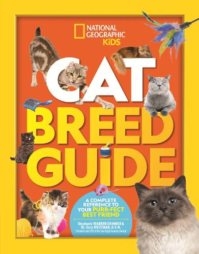 Cat Breed Guide: A Complete Reference to Your Purr-Fect Best Friend (Hardback)