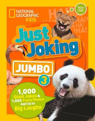 Just Joking: Jumbo 3: 1,000 Giant Jokes & 1,000 Funny Photos Add Up to Big Laughs (Paperback)