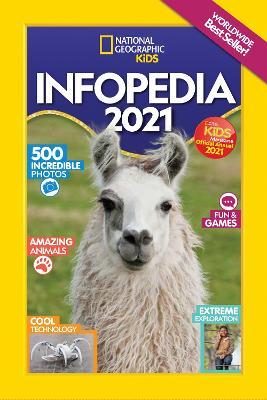Infopedia 2021 - National Geographic Kids (Paperback)
