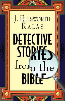 Detective Stories from the Bible (Paperback)