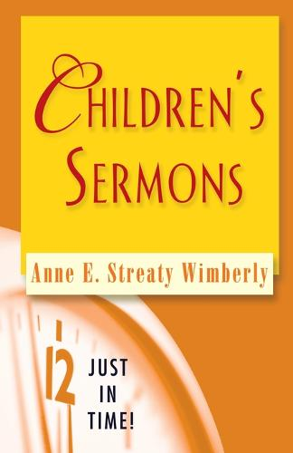 Children's Sermons - Just in Time! S. (Paperback)