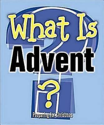 What is Advent?: Preparing for Christmas (Paperback)