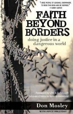Faith Beyond Borders: Doing Justice in a Dangerous World (Paperback)