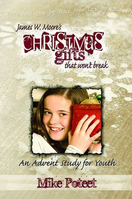 Christmas Gifts That Won't Break: For Youth (Paperback)