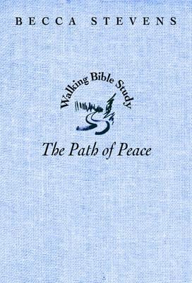 Walking Bible Study: Path of Peace (Paperback)