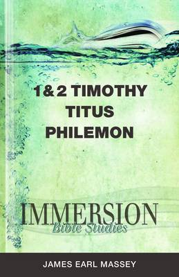 1/2 Timothy, Titus, Philemon - Immersion Bible Studies (Paperback)