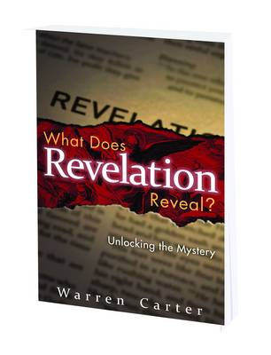What Does Revelation Reveal?: Unlocking the Mystery (Paperback)