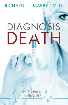Diagnosis Death (Paperback)