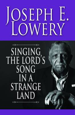 Singing the Lord's Song in a Strange Land (Hardback)