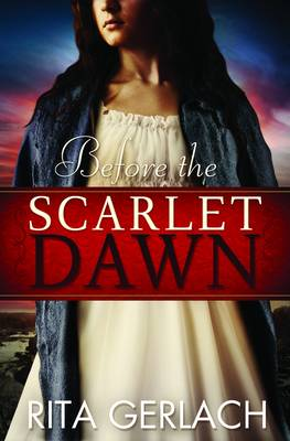 Before the Scarlet Dawn - Daughters of the Potomac Bk. 1 (Paperback)