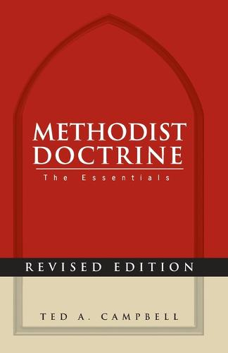 Methodist Doctrine: the Essentials (Paperback)