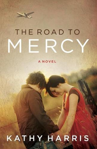The Road to Mercy (Paperback)