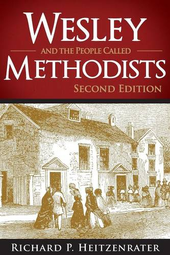 Wesley and the People Called Methodists (Paperback)