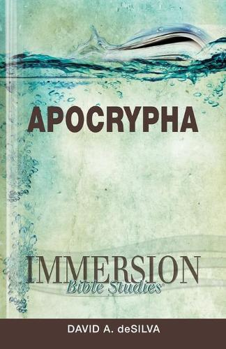 Immersion Bible Studies: Apocrypha (Paperback)