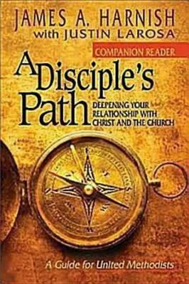 A Disciple's Path Companion Reader: Deepening Your Relationship with Christ and the Church (Paperback)
