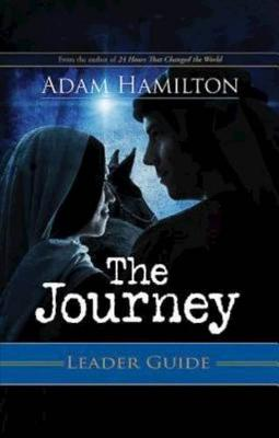 The Journey Leader Guide: Walking the Road to Bethlehem (Paperback)